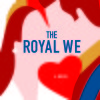 The Royal We book review