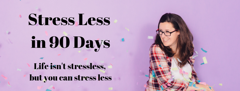 Stress Less Ladies