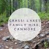 grassi lakes hike canmore
